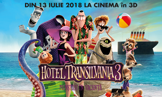 Hotel Transilvania 3: Monstrii In Vacanta