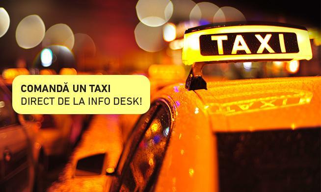 Comandă un taxi direct de la Info Desk!